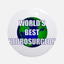 World's Best Neurosurgeon Ornament (Round)