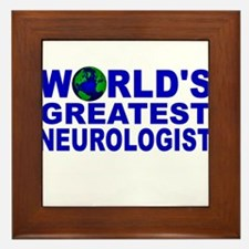 World's Greatest Neurologist Framed Tile