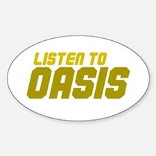LISTEN TO OASIS Oval Decal