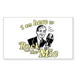 Rock the Mic Rectangle Sticker