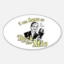 Rock the Mic Oval Decal