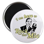 "Rock the Mic 2.25"" Magnet (10 pack)"