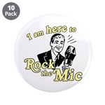 "Rock the Mic 3.5"" Button (10 pack)"