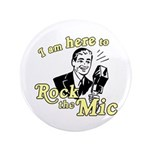 "Rock the Mic 3.5"" Button"