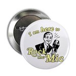 "Rock the Mic 2.25"" Button"