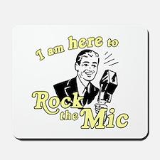 Rock the Mic Mousepad