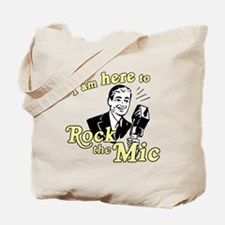 Rock the Mic Tote Bag