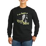 Rock the Mic Long Sleeve Dark T-Shirt