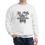 Sex Drugs Christian Rock Sweatshirt