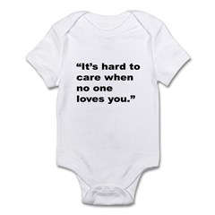 Rap Culture Love Care Quote Infant Bodysuit