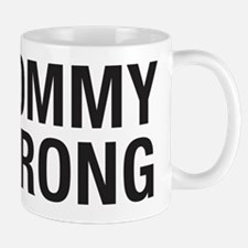 Mommy Strong Small Mugs