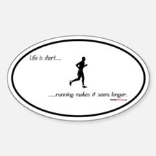 Life is Short Running Oval Decal