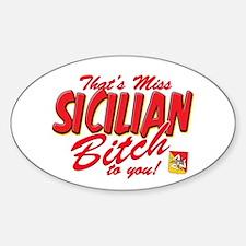 Sicilian Bitch Oval Decal