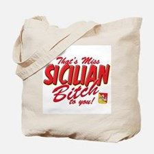 Sicilian Bitch Tote Bag