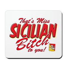 Sicilian Bitch Mousepad