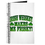Irish Whiskey Makes Me Friskey Journal