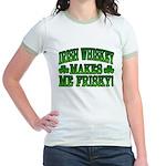 Irish Whiskey Makes Me Friskey Jr. Ringer T-Shirt