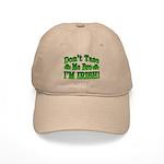 Don't Tase Me Bro I'm Irish Cap