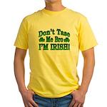 Don't Tase Me Bro I'm Irish Yellow T-Shirt