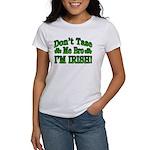 Don't Tase Me Bro I'm Irish Women's T-Shirt