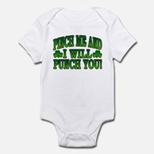 Pinch Me and I will Punch You Infant Bodysuit