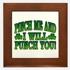 Pinch Me and I will Punch You Framed Tile