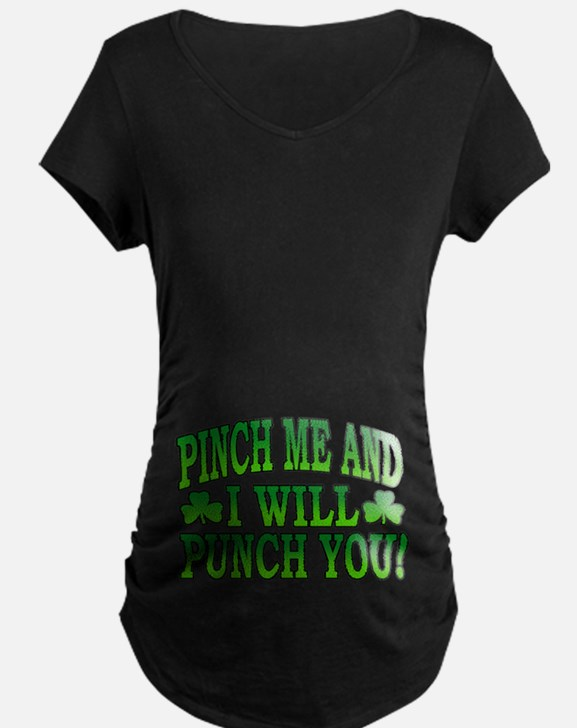 Pinch Me and I will Punch You T-Shirt