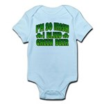 I'm So Irish I Bleed Green Beer Infant Bodysuit