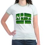I'm So Irish I Bleed Green Beer Jr. Ringer T-Shirt