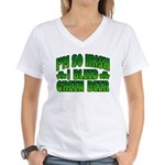 I'm So Irish I Bleed Green Beer Women's V-Neck T-S