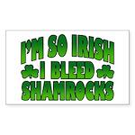 I'm So Irish I Bleed Shamrocks Sticker (Rectangula