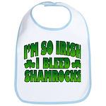 I'm So Irish I Bleed Shamrocks Bib