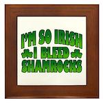 I'm So Irish I Bleed Shamrocks Framed Tile