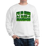 I'm So Irish I Bleed Shamrocks Sweatshirt