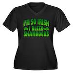 I'm So Irish I Bleed Shamrocks Women's Plus Size V