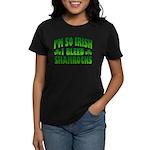 I'm So Irish I Bleed Shamrocks Women's Dark T-Shir