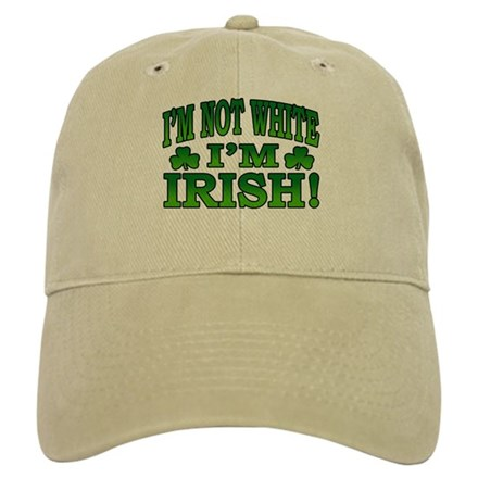 I'm Not White I'm Irish Cap