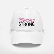 Mommy Strong Baseball Baseball Cap
