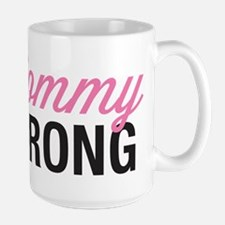 Mommy Strong Coffee Mug