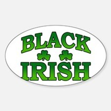 Once You go Irish You Never Go Back Oval Decal
