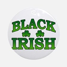 Once You go Irish You Never Go Back Ornament (Roun