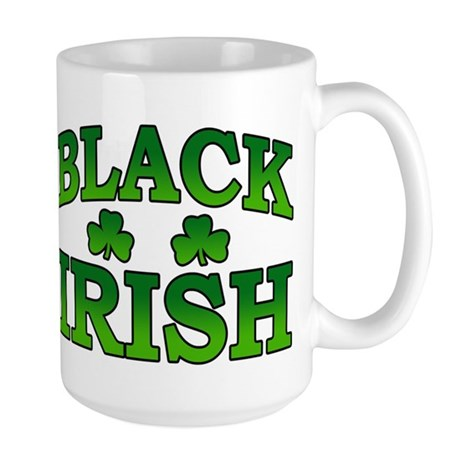 Once You go Irish You Never Go Back Large Mug