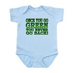 Once You go Green You Never Go Back Infant Bodysui