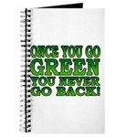 Once You go Green You Never Go Back Journal
