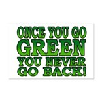 Once You go Green You Never Go Back Mini Poster Pr