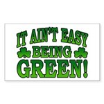 It Ain't Easy being Green Rectangle Sticker