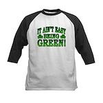 It Ain't Easy being Green Kids Baseball Jersey