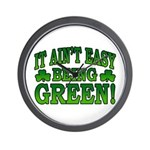 It Ain't Easy being Green Wall Clock