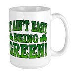 It Ain't Easy being Green Large Mug
