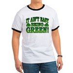 It Ain't Easy being Green Ringer T